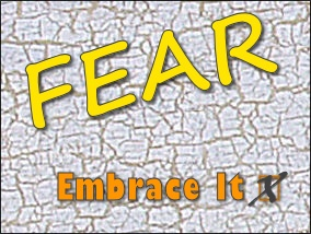 Fear Makes Us Raw and Real