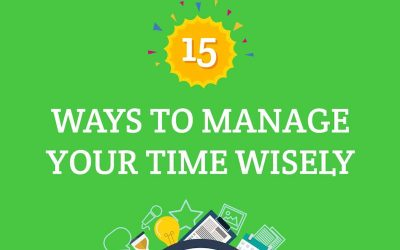 15 Time Management Tips You Can Use Now – Infographic